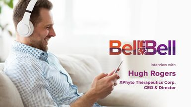 Bell2Bell-Bell2Bell Podcast featuring Hugh Rogers, CEO and Director of XPhyto Therapeutics Corp. (XPHYF)