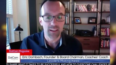 Eric Dombach, Founder and Chairman of Coaches' Coach Interviewed By Andy Jacob, for DotCom Magazine