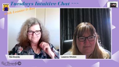 Tuesdays Intuitive Chat with Leanne & Ros - 29th October 2019 Join in! An hour of Fun & Chatting.