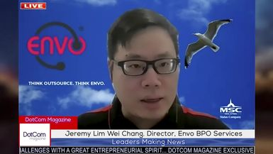 Jeremy Lim Wei Chang, Director, Envo BPO Services A DotCom Magazine Exclusive Zoom Interview