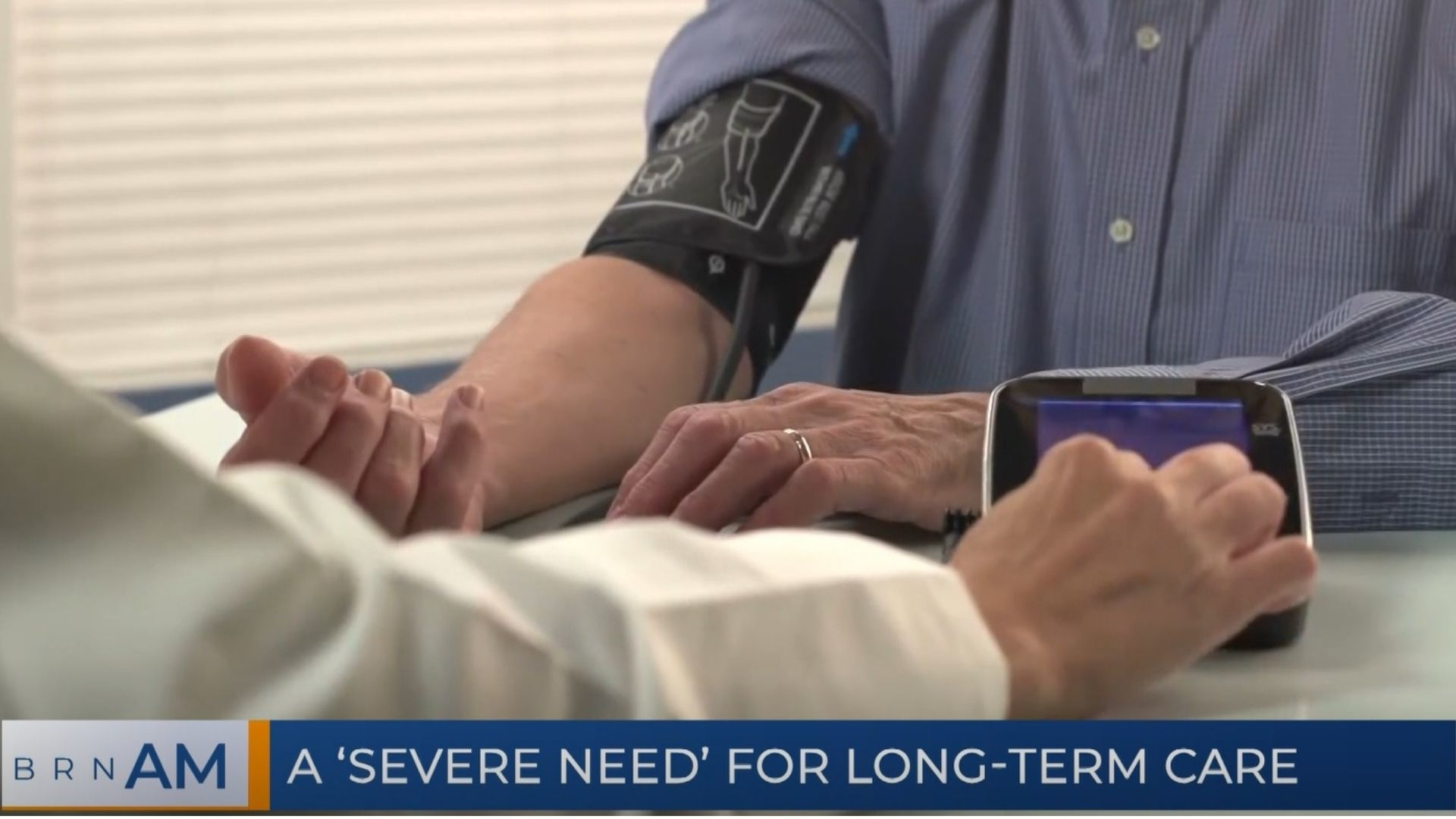 BRN AM | A 'Severe Need' for Long-Term Care