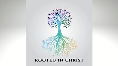 Rooted In Christ-Relationships
