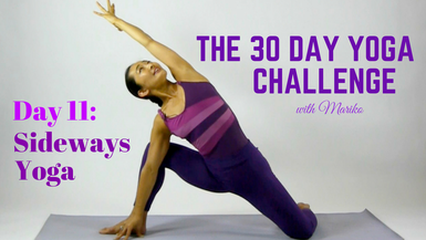 VISIONARY YOGA TV - Day 11 of The 30 Day Visionary Yoga Challenge: Sideways Yoga!