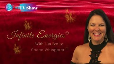 Inspired Choices Network - Infinite Energies with Lisa Benitz - Curious What Your Space Is Telling YOU? Live Space Readings!