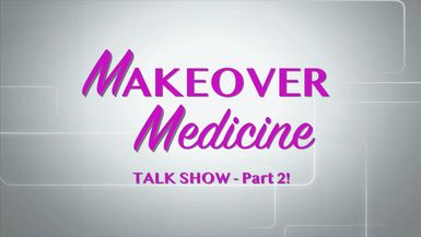 "Makeover Medicine Season 3, Episode 3 part 2 ""The Goodly and Badly"""