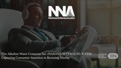 NetworkNewsAudio News-The Alkaline Water Company Inc. (NASDAQ: WTER) (CSE: WTER) Capturing Consumer Attention in Booming Market