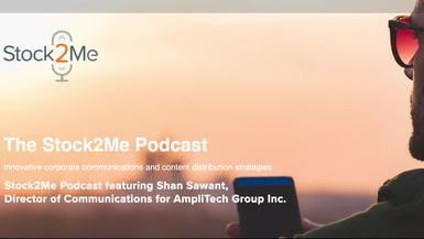 Stock2Me-Stock2Me Podcast featuring Shan Sawant, Director of Communications for AmpliTech Group Inc. (AMPG)