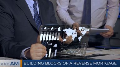 BRN AM | Building blocks of a reverse mortgage | Ryan Ponsford with American Advisors Group