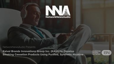 NetworkNewsAudio News-Kaival Brands Innovations Group Inc. (KAVL) to Develop Smoking Cessation Products Using Purified, Synthetic Nicotine