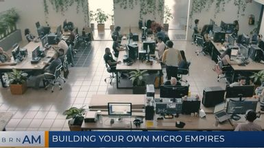 BRN AM | Building your own micro empires