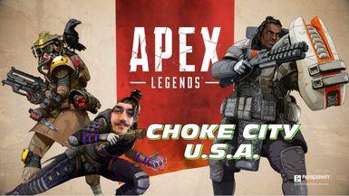 Choke City USA   Apex Legends