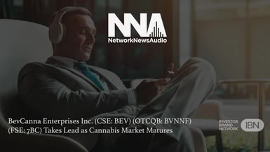 NetworkNewsAudio News-BevCanna Enterprises Inc. (CSE: BEV) (OTCQB: BVNNF) (FSE: 7BC) Takes Lead as Cannabis Market Matures
