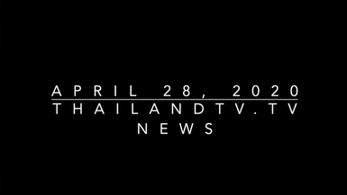 ThailandTV.tv News for April 28, 2020