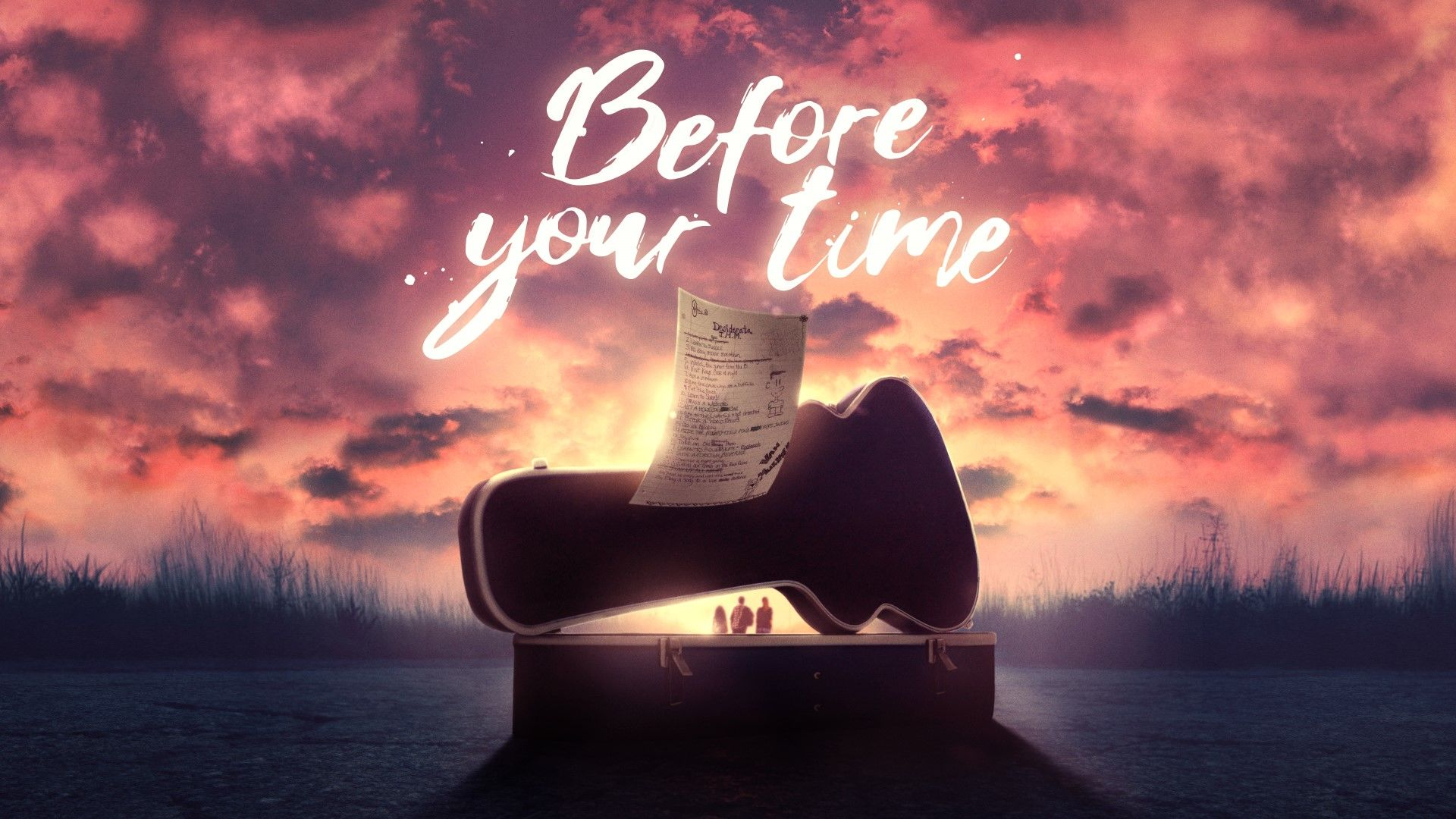 Before Your Time