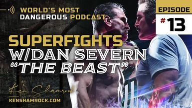 """Ken Shamrock talks about his epic bouts with Dan """"The Beast"""" Severn (E13)"""