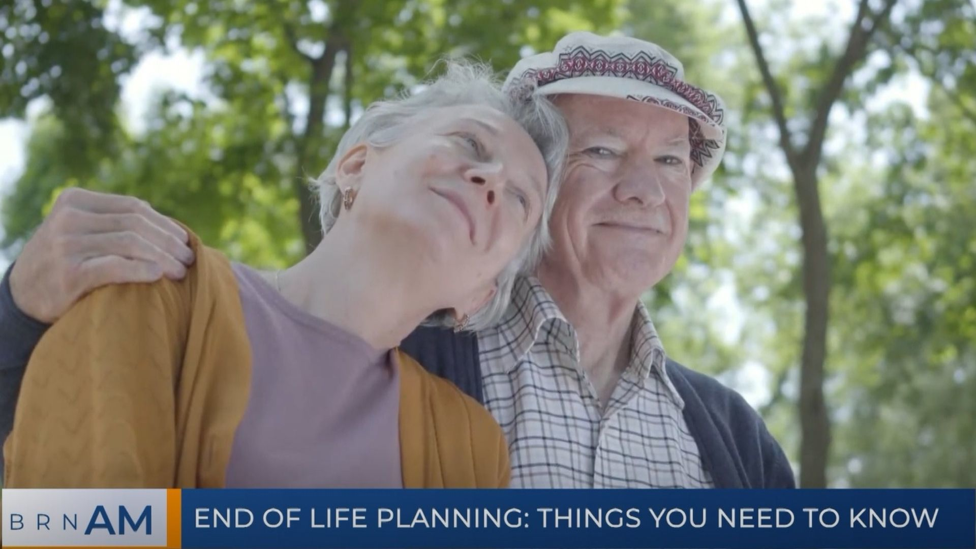 BRN AM   End of Life Planning: Things You Need to Know