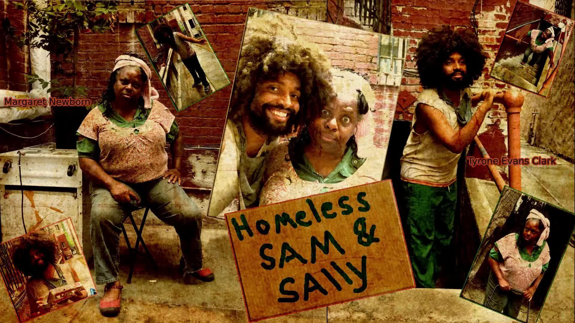 HOMELESS SAM & SALLY-SAM 2 TV SPOT - COMING SOON!!!