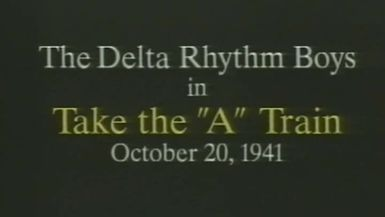 Delta Rhythm Boys - Take the A Train