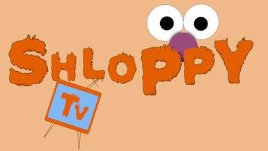 SHLOPPY