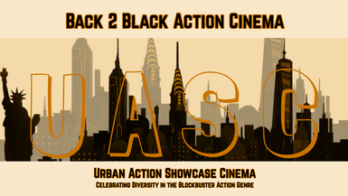 UASC: Back 2 Black Action Cinema