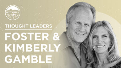 Thought Leaders : Foster and Kimberly Gamble
