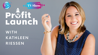 Profit Launch with Kathleen Riessen
