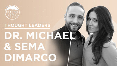 Thought Leaders : Dr. Michael and Sema DiMarco