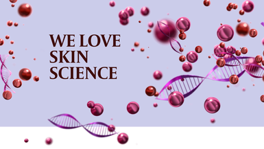 We Love Skin Science