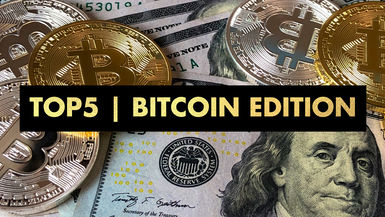 TOP 5 BITCOIN EDITION