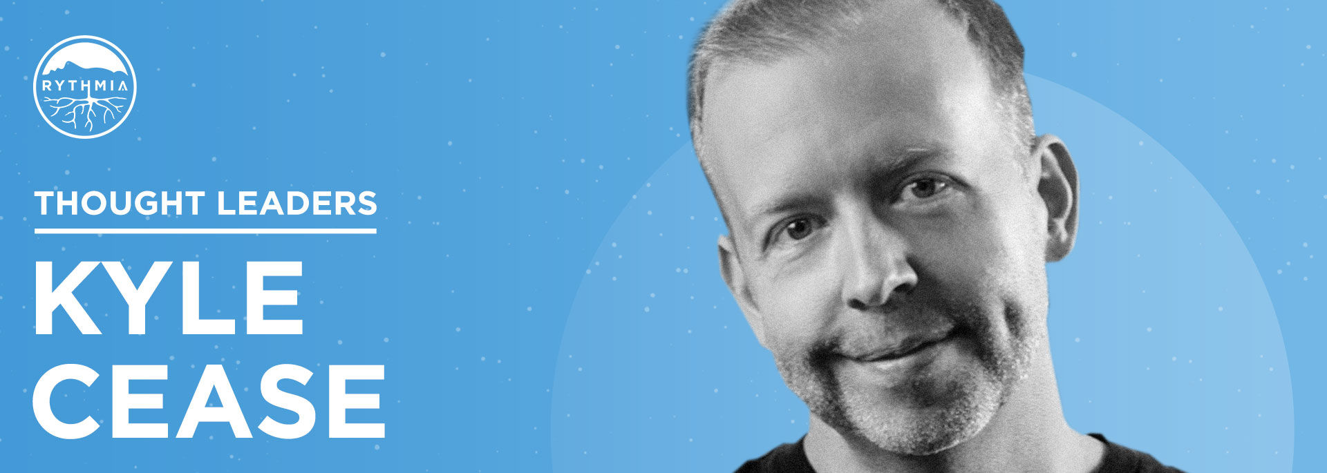 Thought Leaders : Kyle Cease