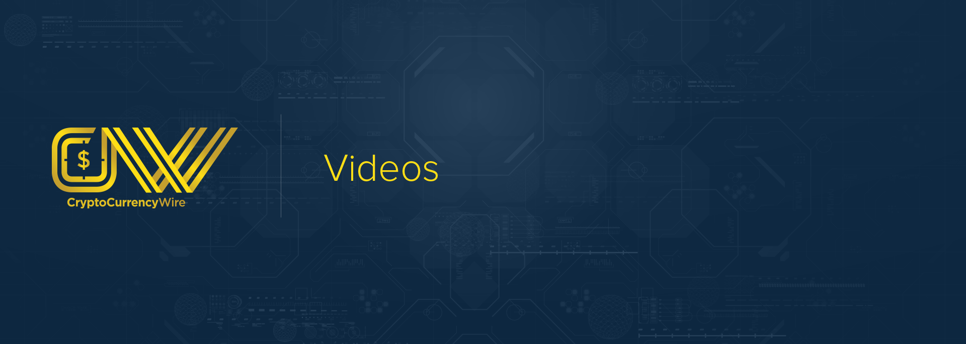 CryptoCurrencyWire Videos