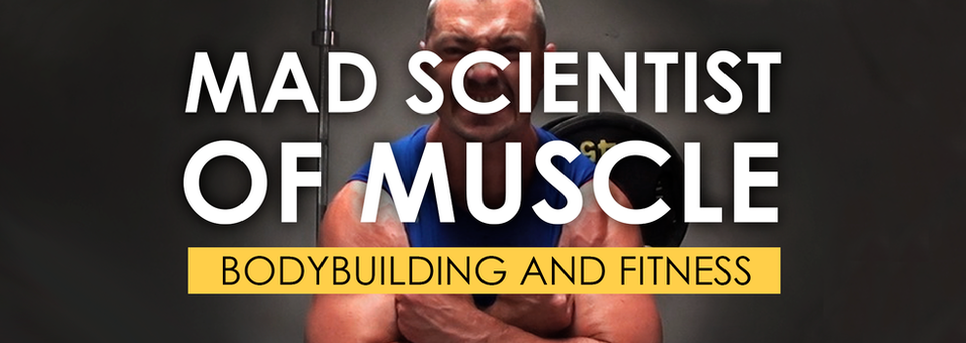 Mad Scientist of Muscle: Bodybuilding and Fitness