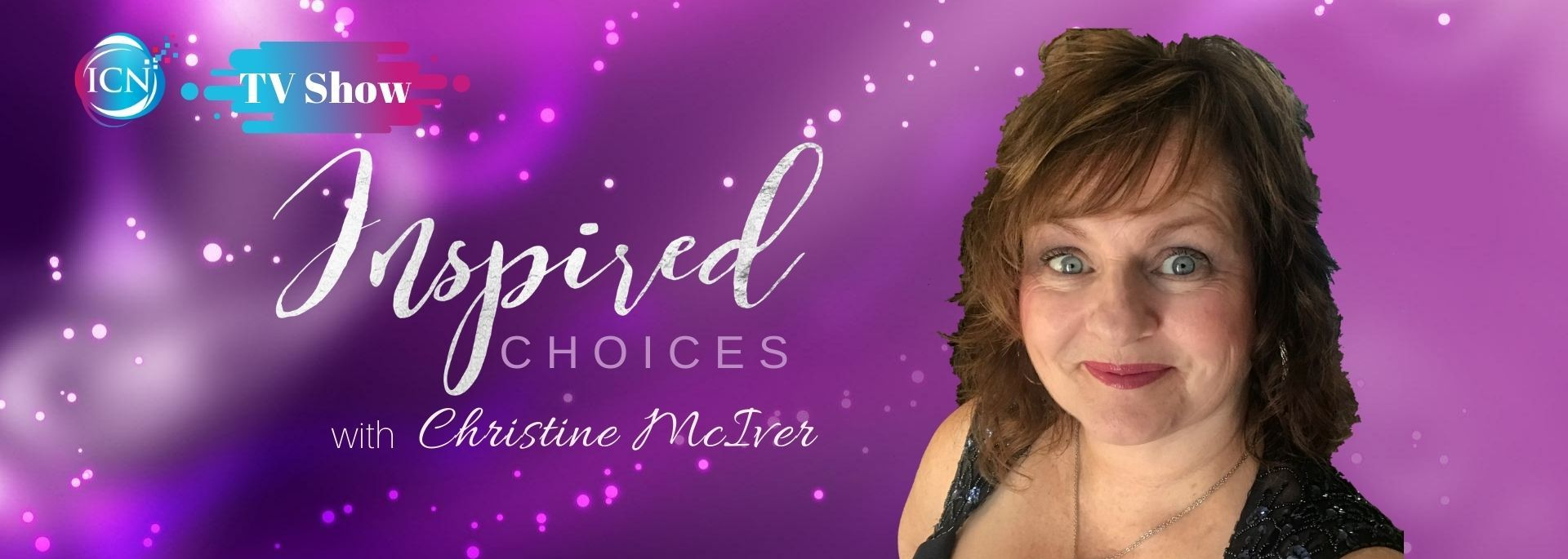 Inspired Choices with Christine McIver