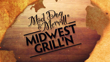 Mad Dog & Merrill's Midwest Grill'n