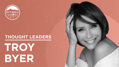Thought Leaders : Troy Byer