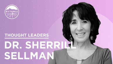 Thought Leaders : Sherrill Sellman