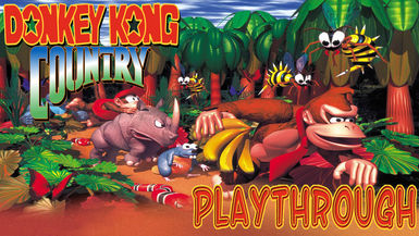 Donkey Kong Country Playthrough
