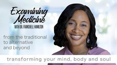 EXAMINING MEDICINE