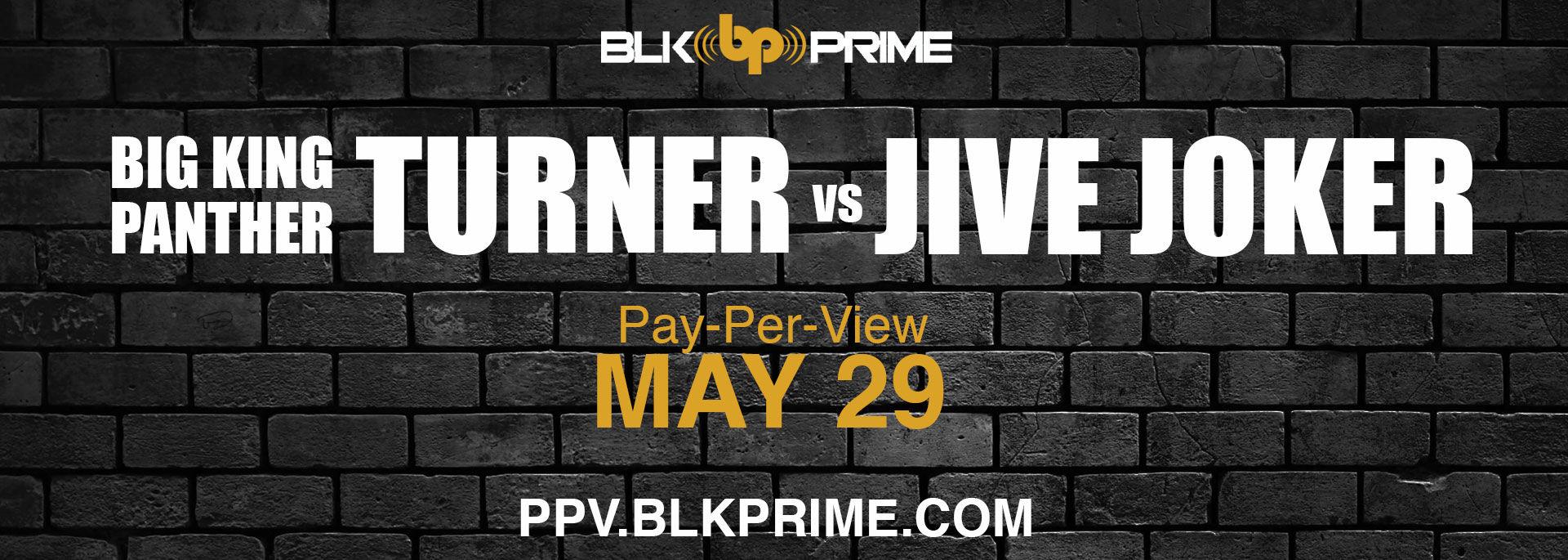 Big King Panther Turner Vs Jive Joker