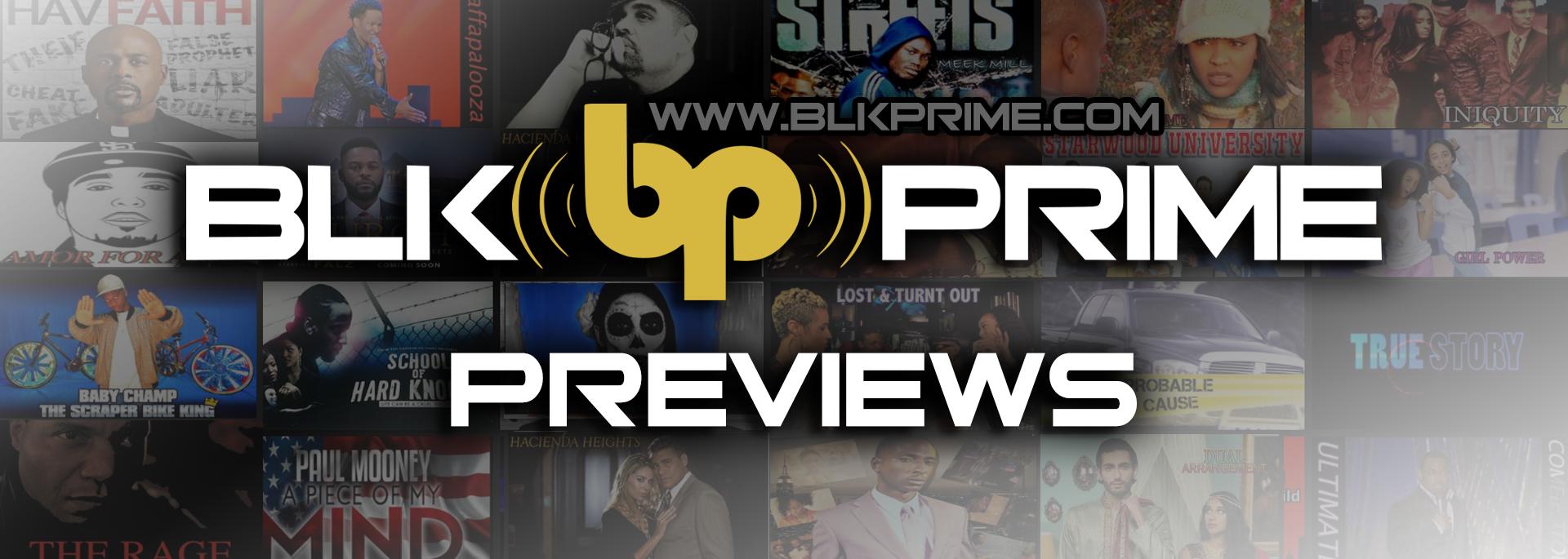 BLK PRIME Previews channel