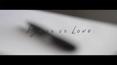 Pyaar Or Love
