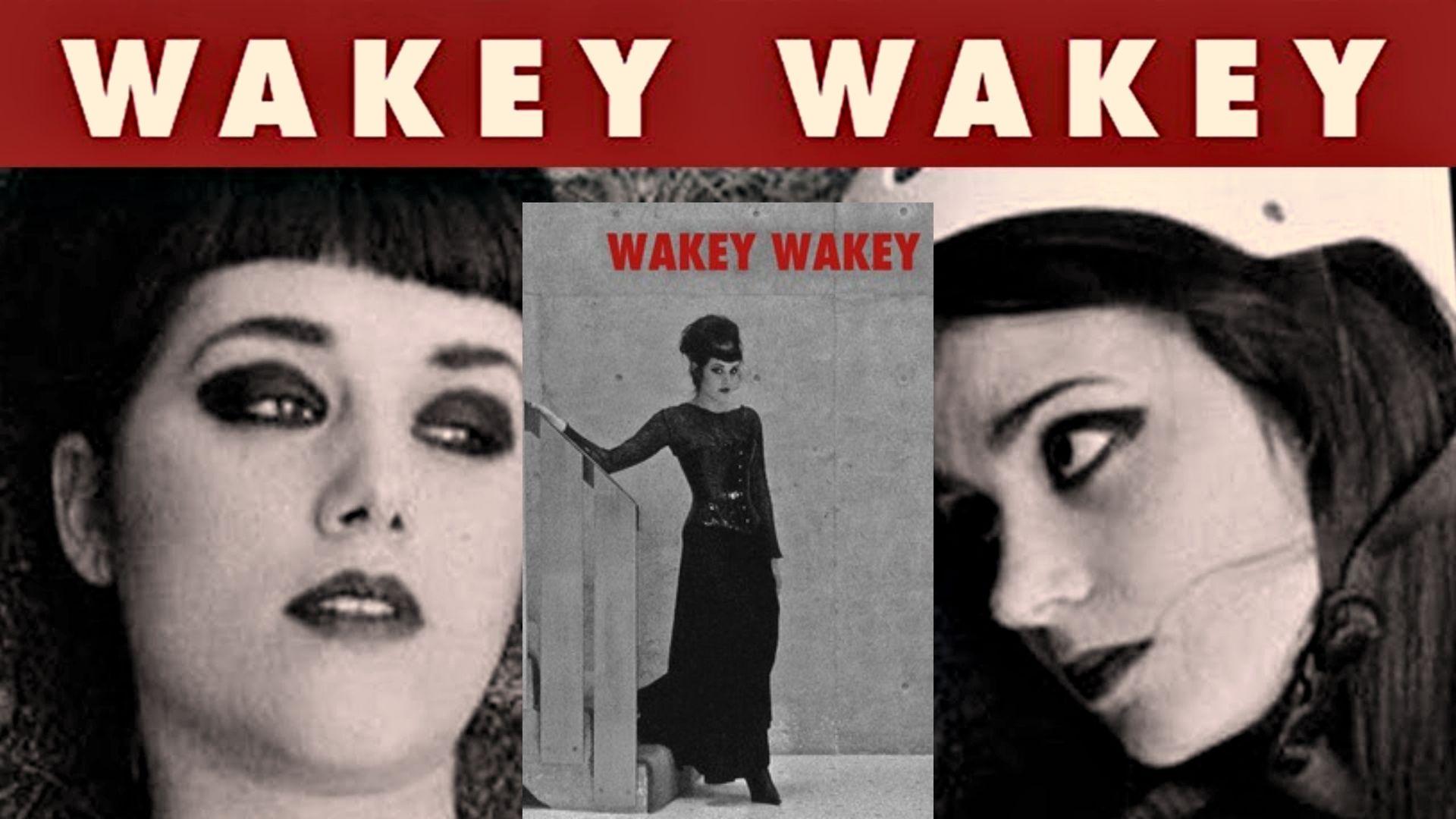 Wakey Wakey