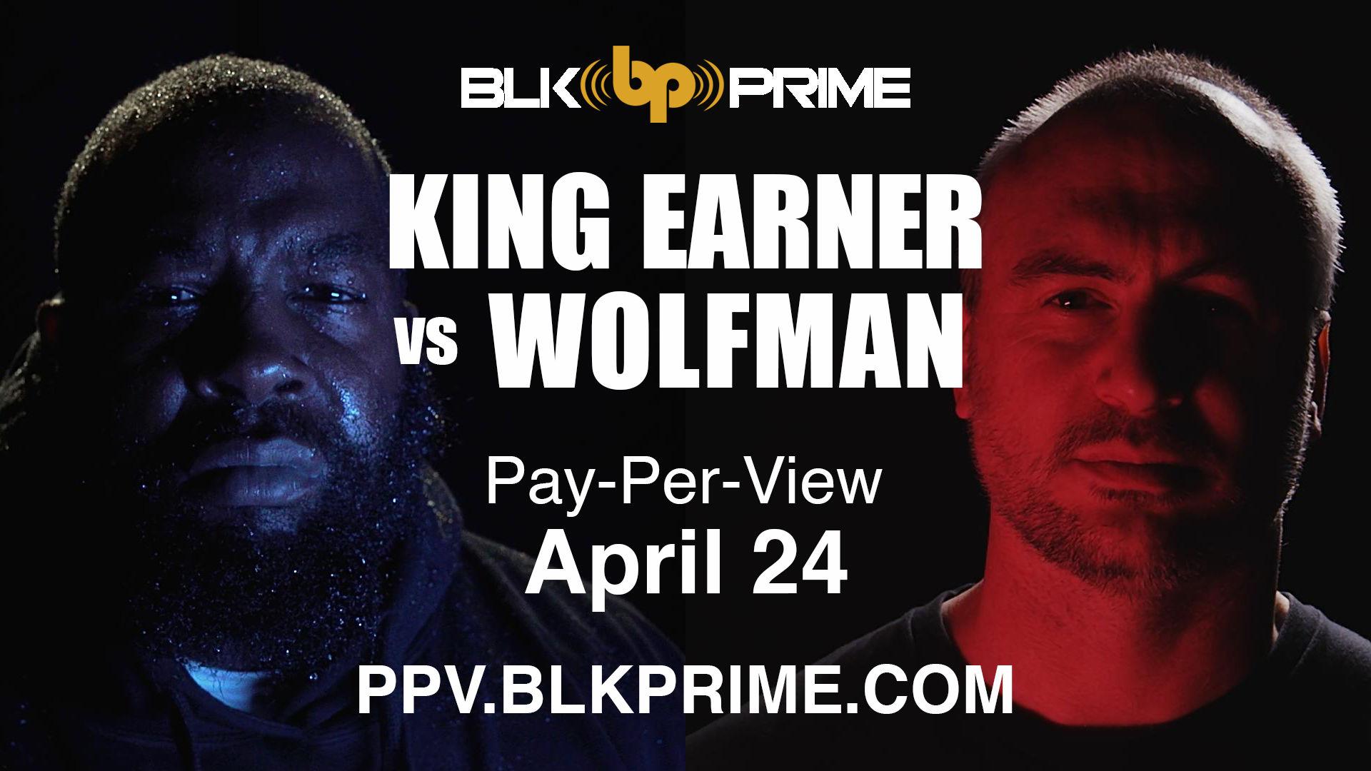 King Earner VS Wolfman