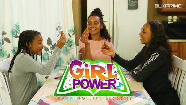 Girl Power Ep 2