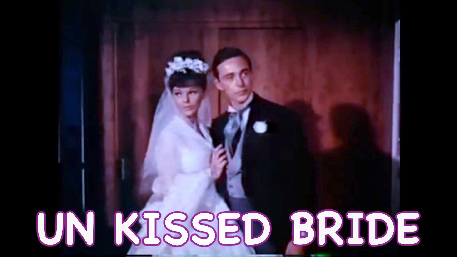 Un Kissed Bride