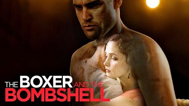 The Boxer and Bombshell