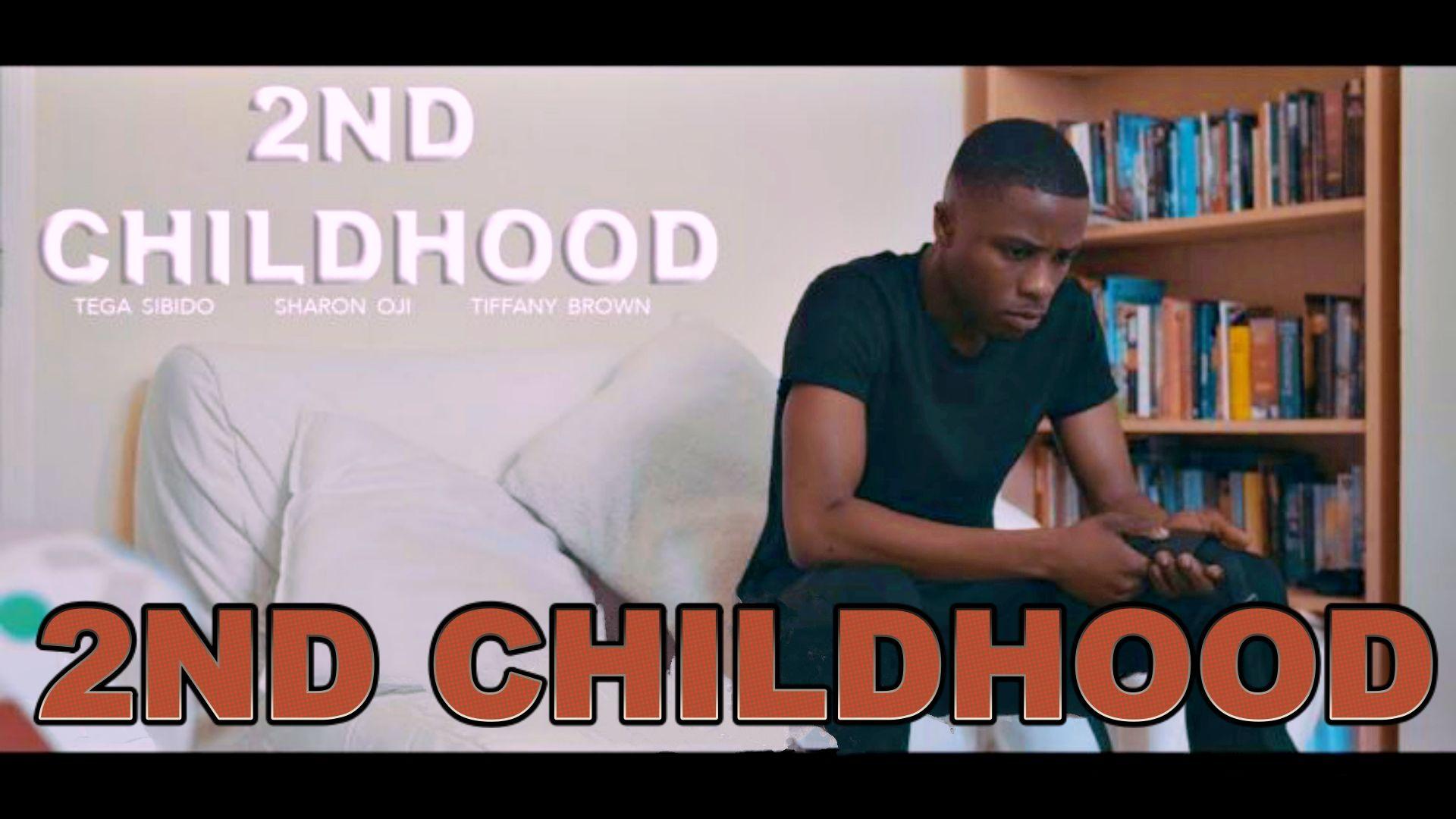 2nd Childhood