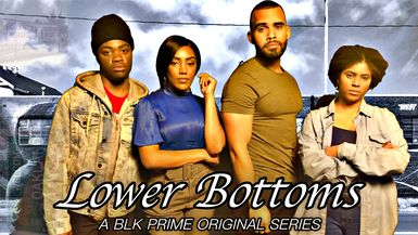 Lower Bottoms Ep 1