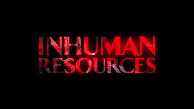 Inhuman Resources (