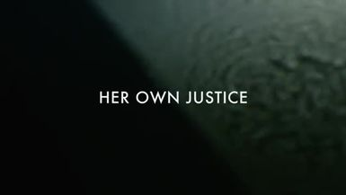 Her Own Justice